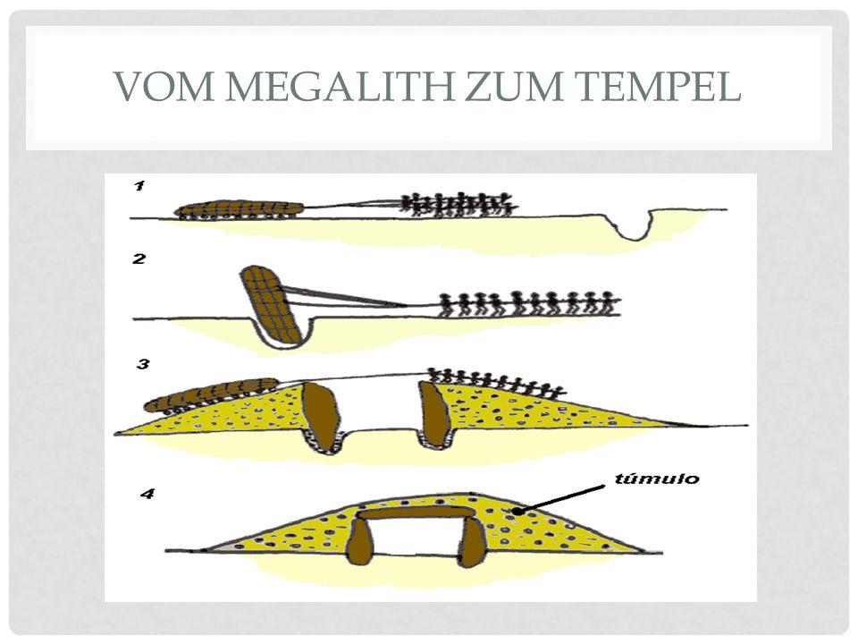 Vom Megalith zum Tempel