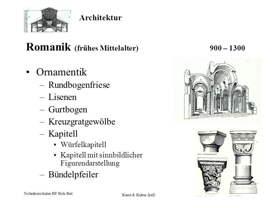 Romanik (frühes Mittelalter) 900 – 1300