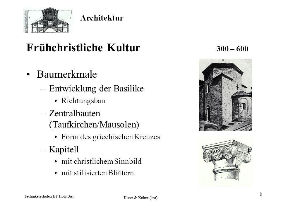 Frühchristliche Kultur 300 – 600