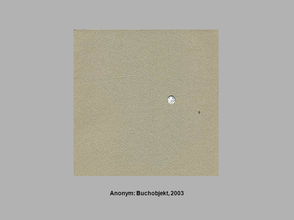 Anonym: Buchobjekt, 2003