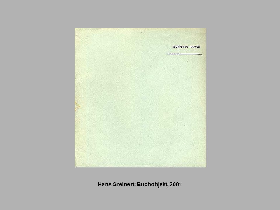 Hans Greinert: Buchobjekt, 2001