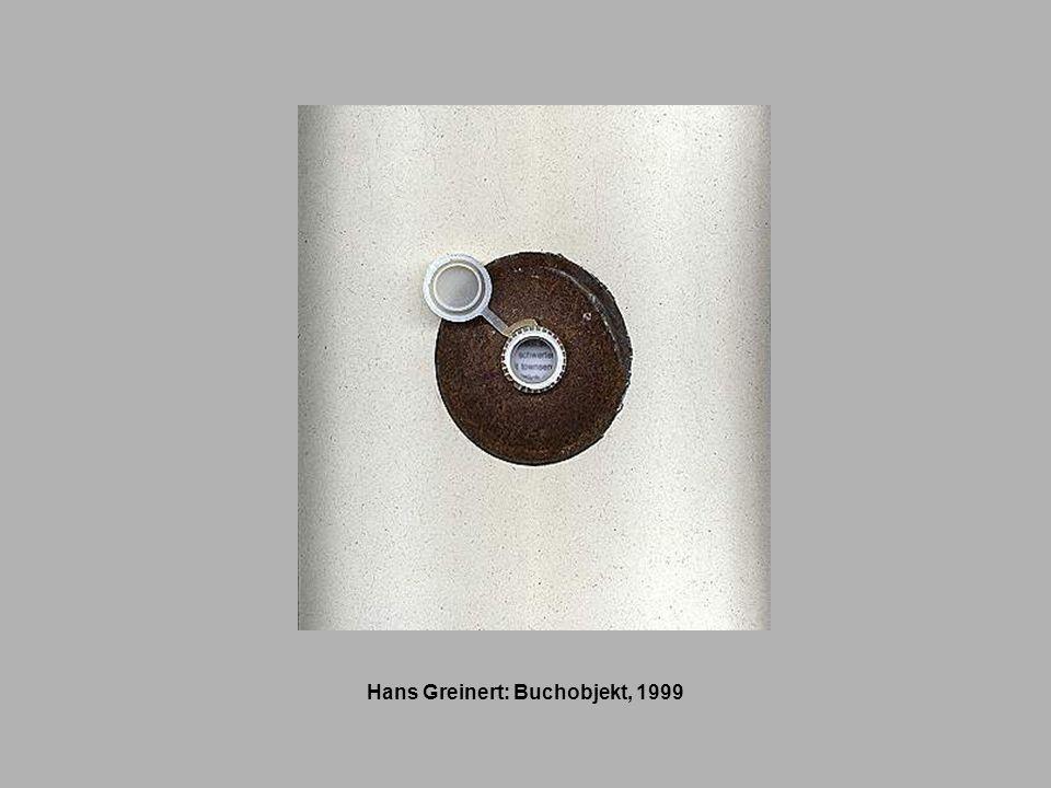 Hans Greinert: Buchobjekt, 1999