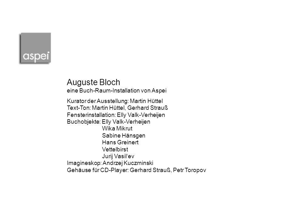 Auguste Bloch eine Buch-Raum-Installation von Aspei
