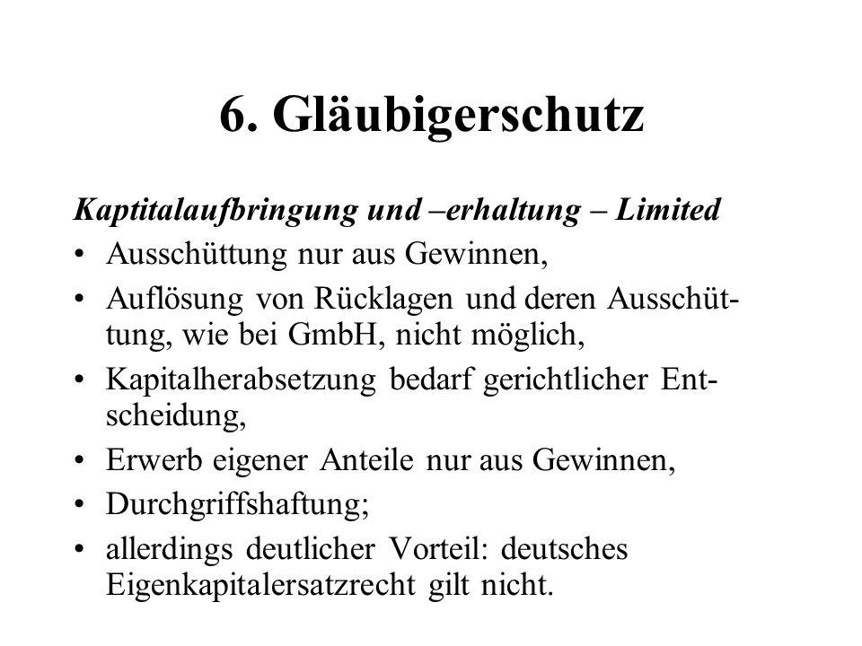 6. Gläubigerschutz Kaptitalaufbringung und –erhaltung – Limited