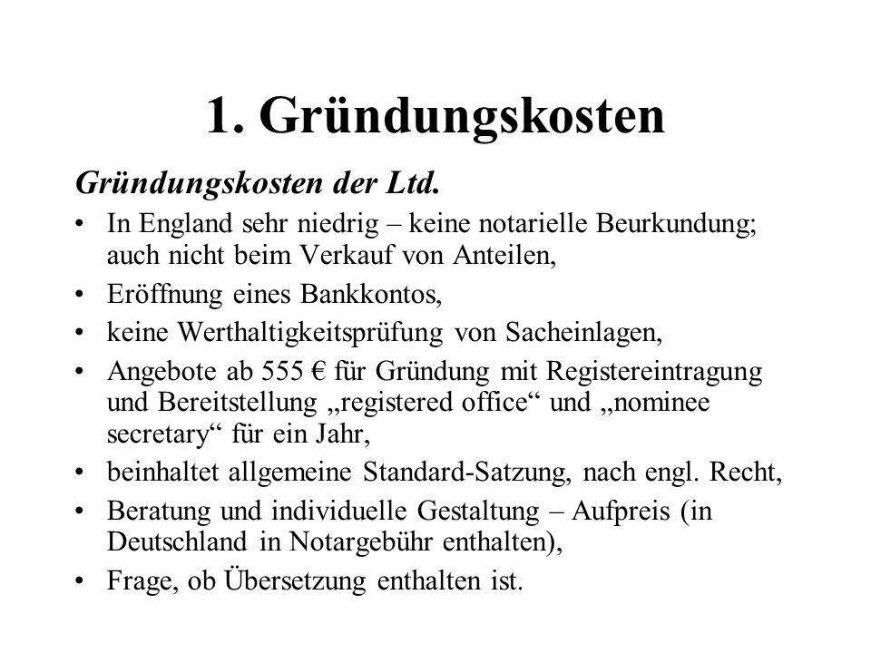 1. Gründungskosten Gründungskosten der Ltd.