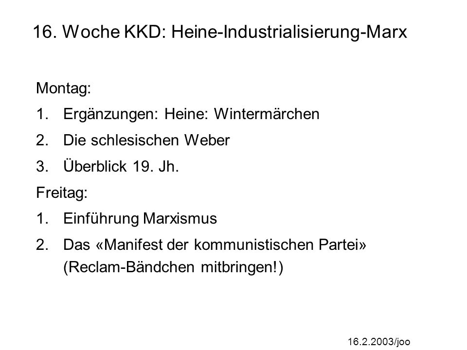 16. Woche KKD: Heine-Industrialisierung-Marx