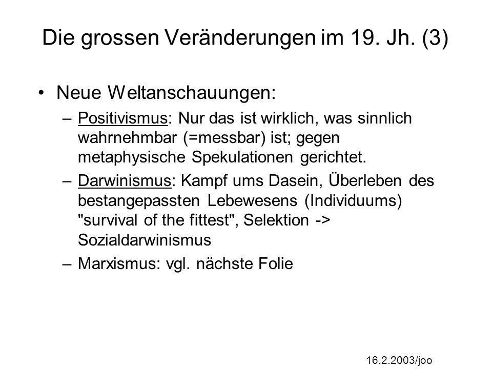 Die grossen Veränderungen im 19. Jh. (3)