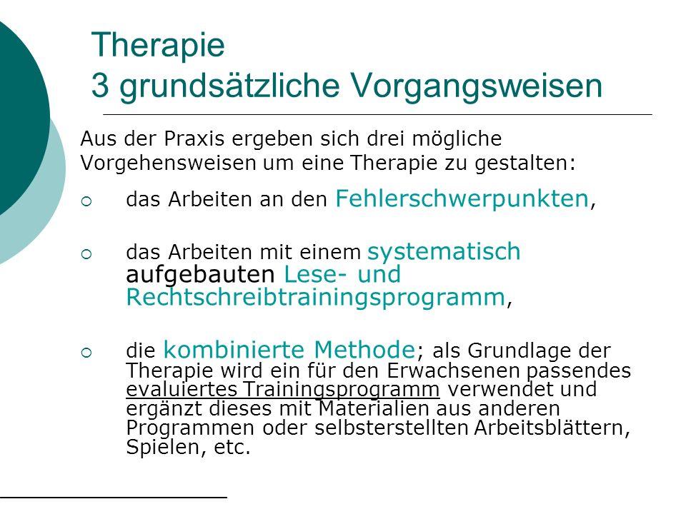 Therapie 3 grundsätzliche Vorgangsweisen