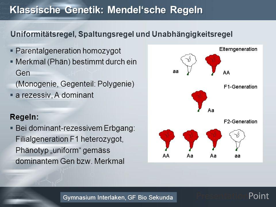 Klassische Genetik: Mendel'sche Regeln