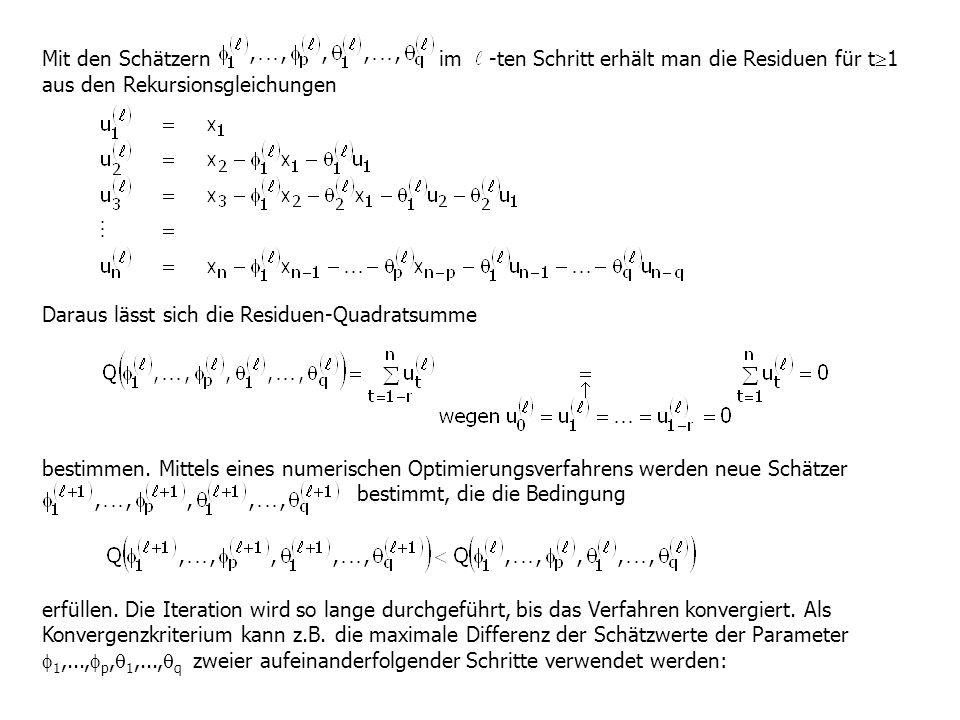 Mit den Schätzern im -ten Schritt erhält man die Residuen für t1 aus den Rekursionsgleichungen