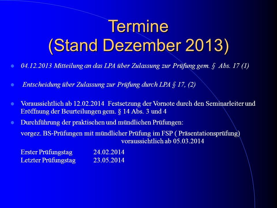 Termine (Stand Dezember 2013)