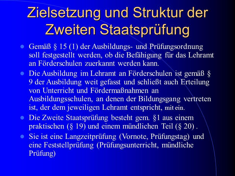 Zielsetzung und Struktur der Zweiten Staatsprüfung