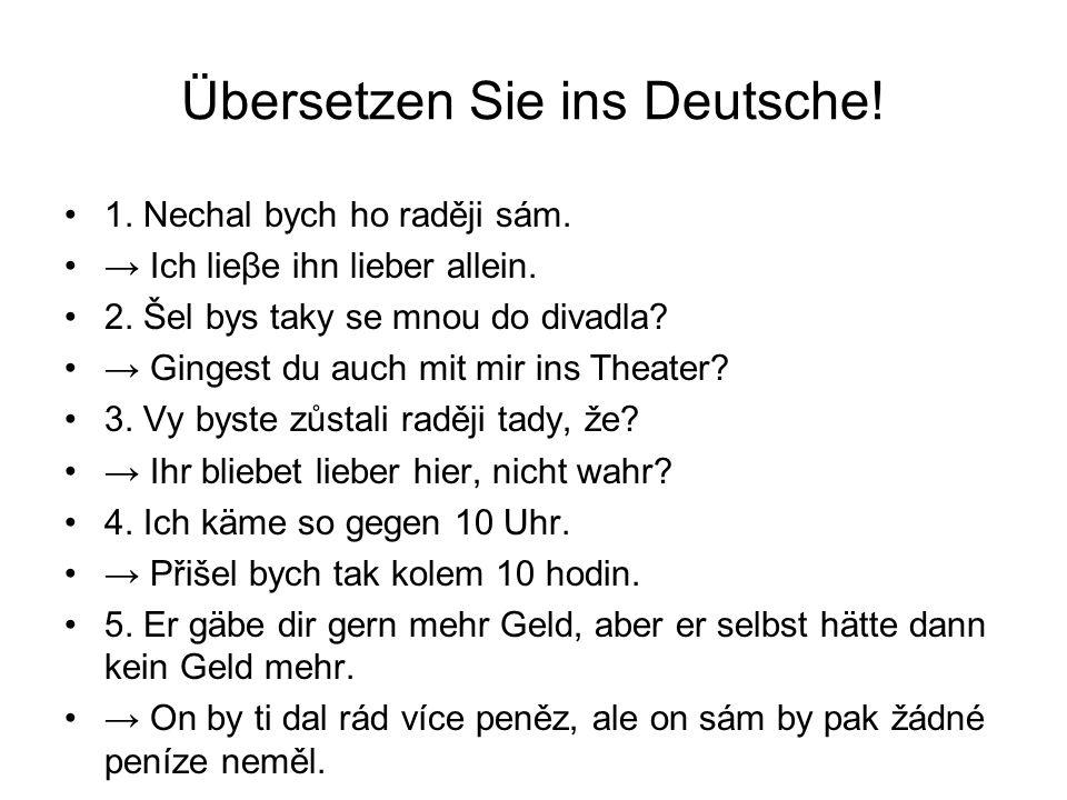 Übersetzen Sie ins Deutsche!