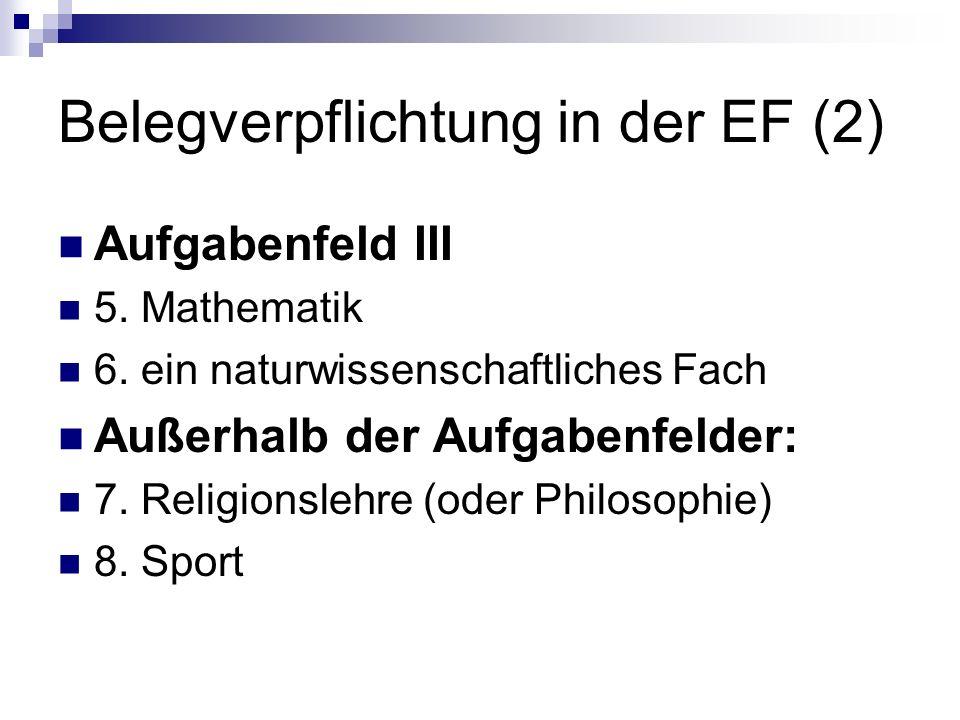 Belegverpflichtung in der EF (2)