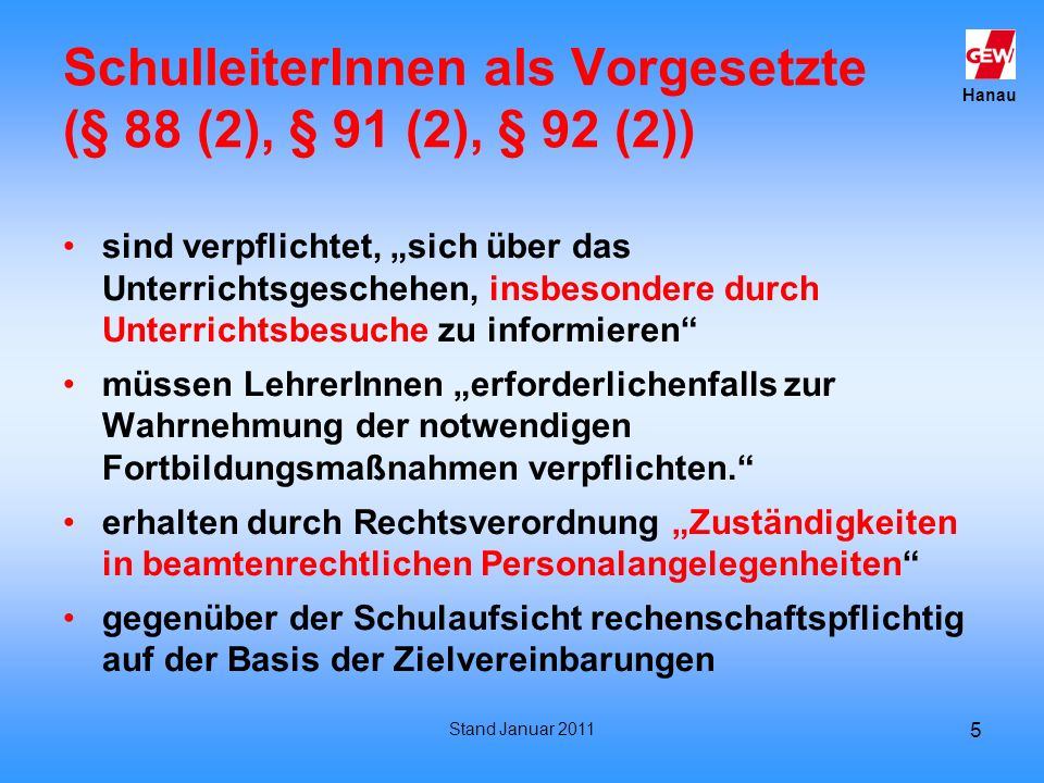 SchulleiterInnen als Vorgesetzte (§ 88 (2), § 91 (2), § 92 (2))