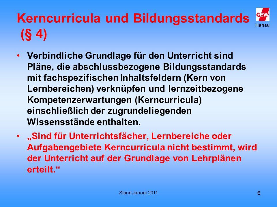 Kerncurricula und Bildungsstandards (§ 4)