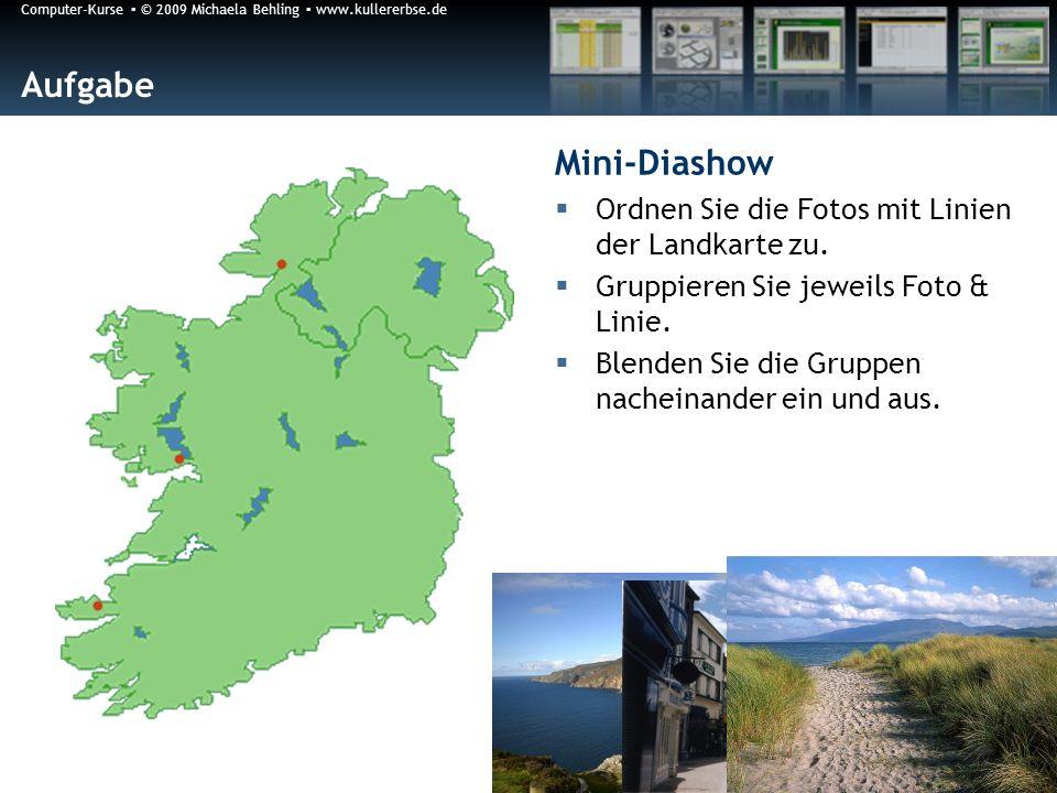 Aufgabe Mini-Diashow Ordnen Sie die Fotos mit Linien der Landkarte zu.