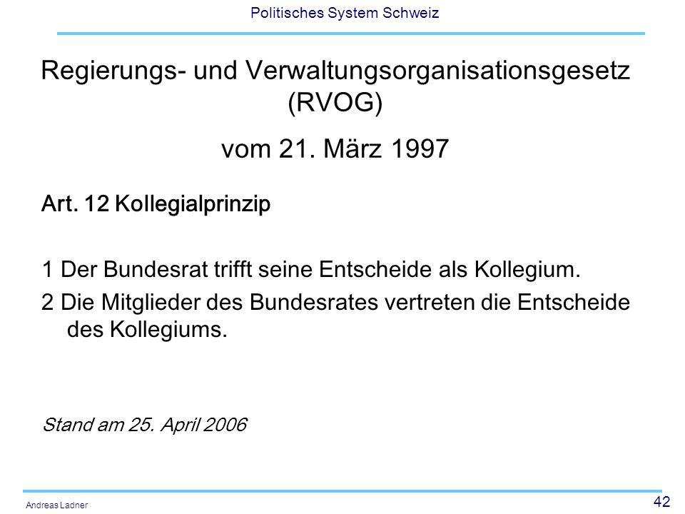 Regierungs- und Verwaltungsorganisationsgesetz (RVOG) vom 21. März 1997