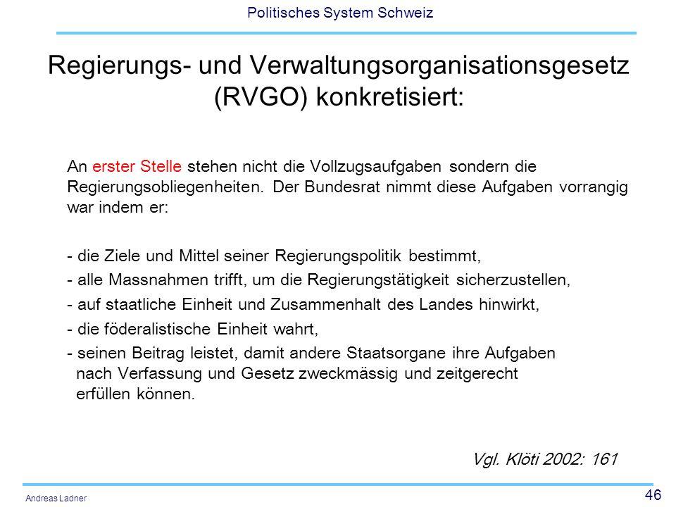 Regierungs- und Verwaltungsorganisationsgesetz (RVGO) konkretisiert: