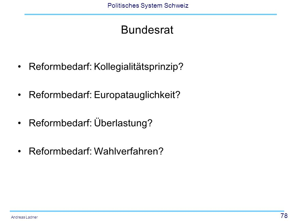 Bundesrat Reformbedarf: Kollegialitätsprinzip