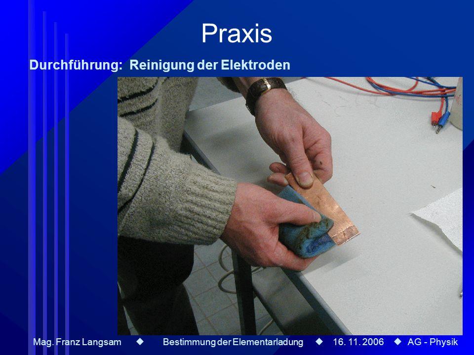 Praxis Durchführung: Reinigung der Elektroden