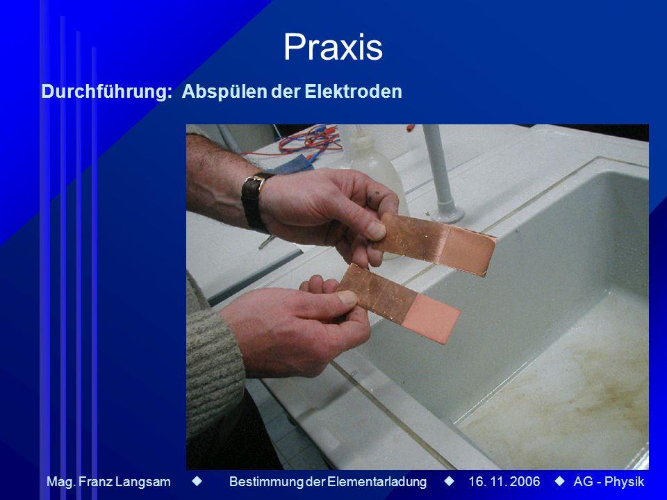 Praxis Durchführung: Abspülen der Elektroden
