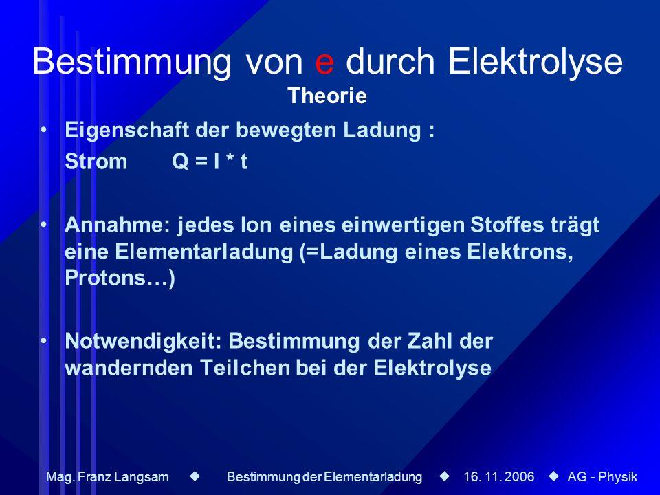 Bestimmung von e durch Elektrolyse Theorie