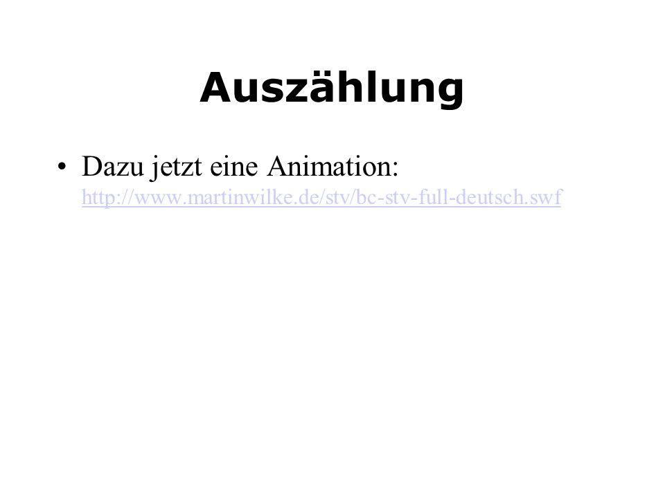 Auszählung Dazu jetzt eine Animation: http://www.martinwilke.de/stv/bc-stv-full-deutsch.swf