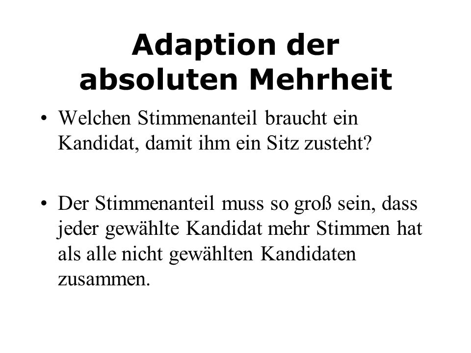 Adaption der absoluten Mehrheit