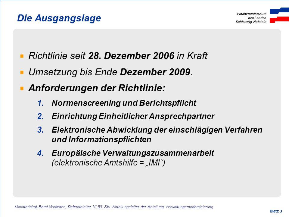 Richtlinie seit 28. Dezember 2006 in Kraft