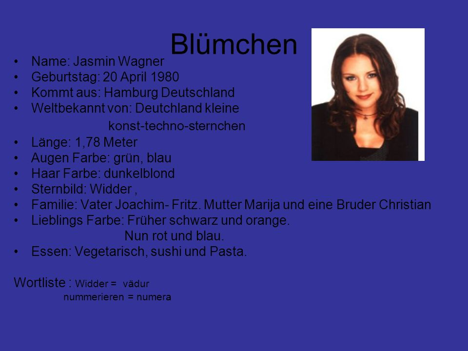 Blümchen konst-techno-sternchen Name: Jasmin Wagner