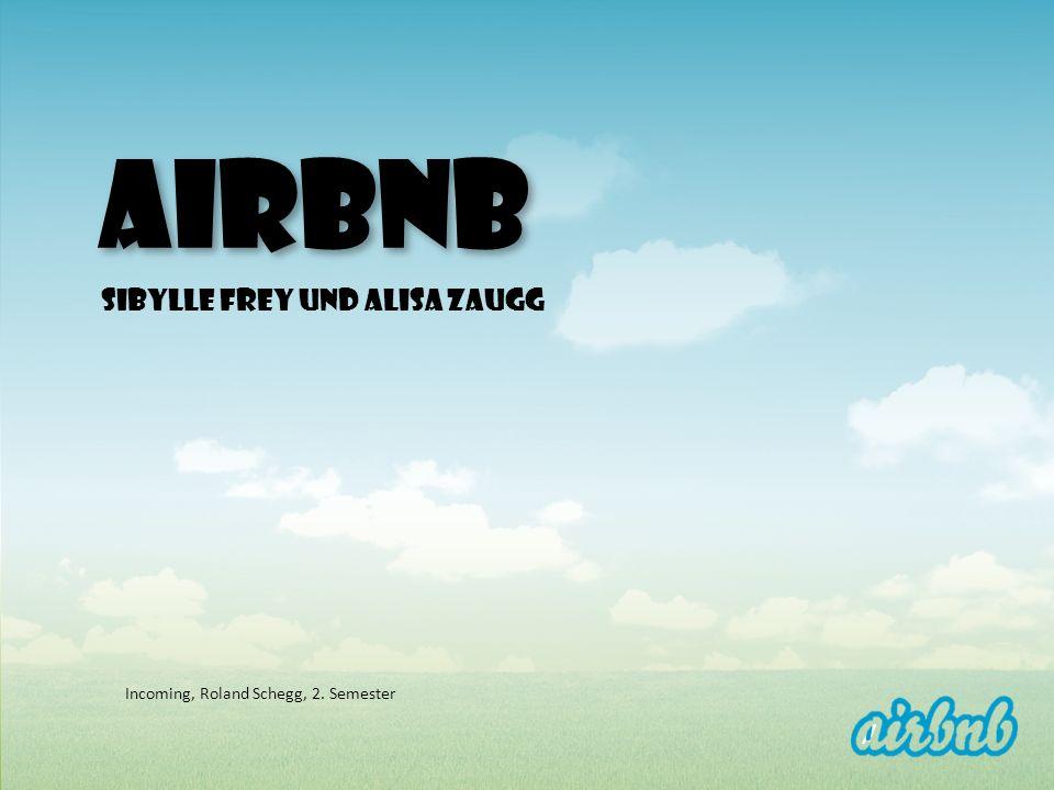 AIRBNB Sibylle Frey und Alisa Zaugg