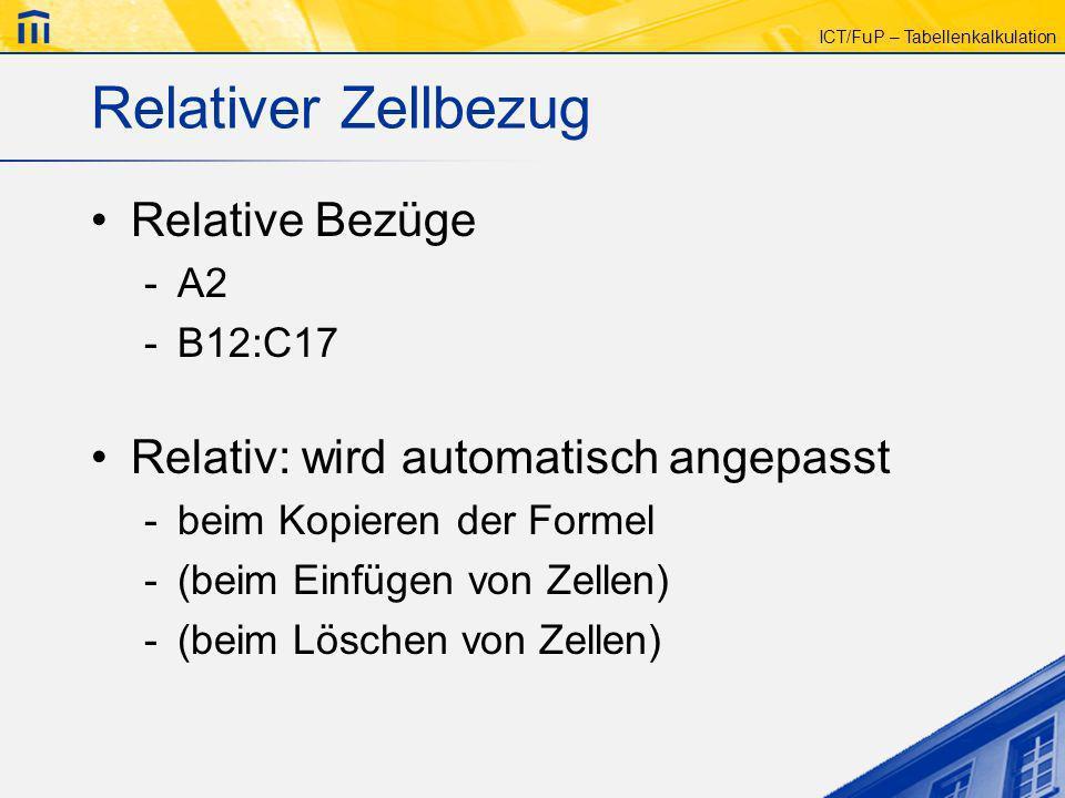 Relativer Zellbezug Relative Bezüge