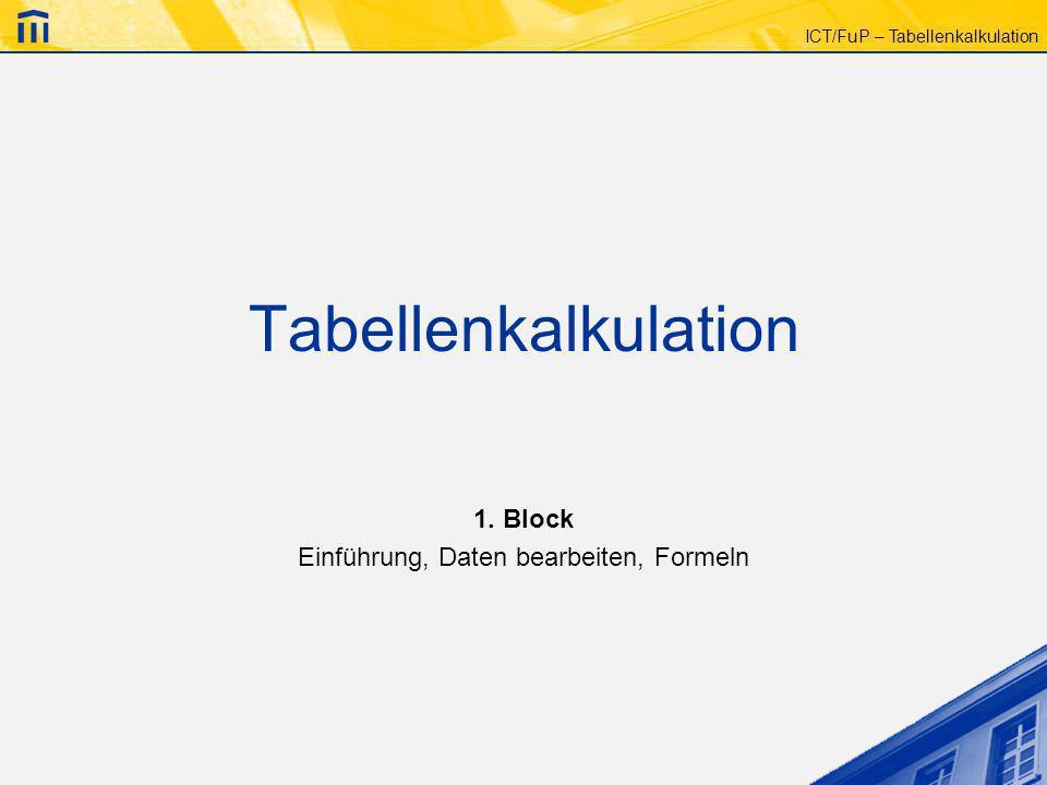 1. Block Einführung, Daten bearbeiten, Formeln