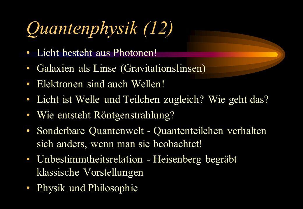 Quantenphysik (12) Licht besteht aus Photonen!