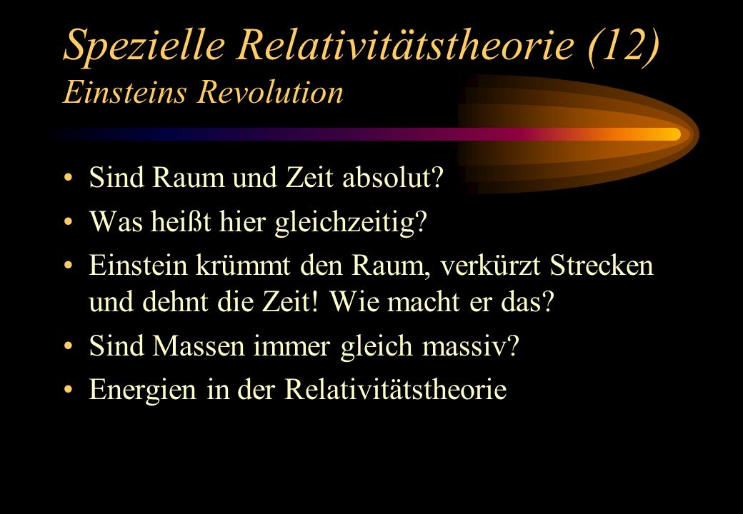 Spezielle Relativitätstheorie (12) Einsteins Revolution