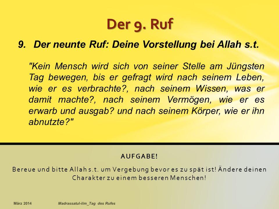 Der neunte Ruf: Deine Vorstellung bei Allah s.t.