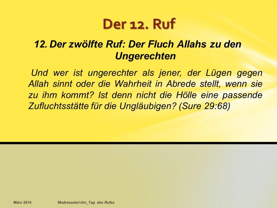 Der zwölfte Ruf: Der Fluch Allahs zu den Ungerechten