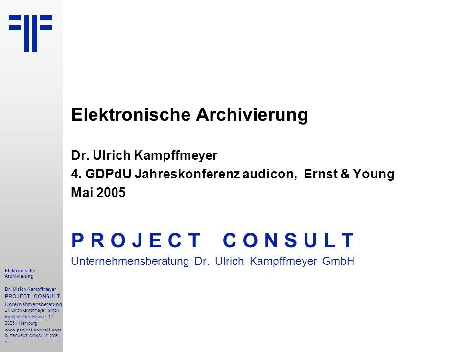 P R O J E C T C O N S U L T Elektronische Archivierung