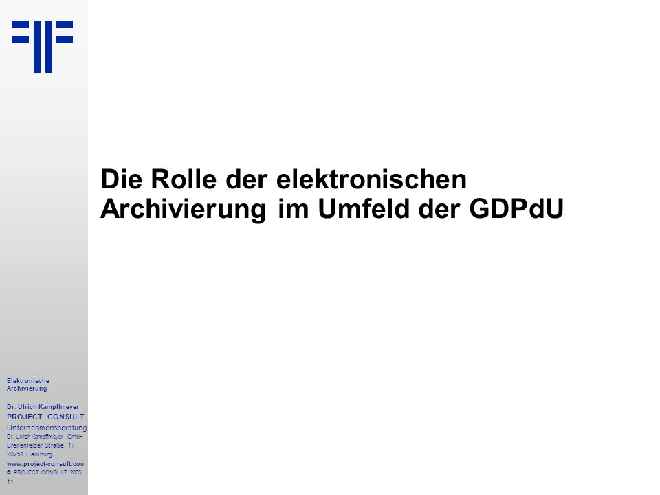 Die Rolle der elektronischen Archivierung im Umfeld der GDPdU