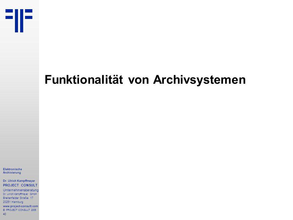 Funktionalität von Archivsystemen