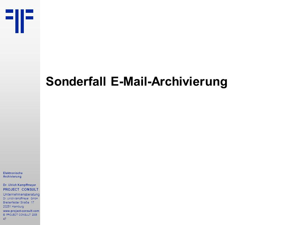 Sonderfall E-Mail-Archivierung