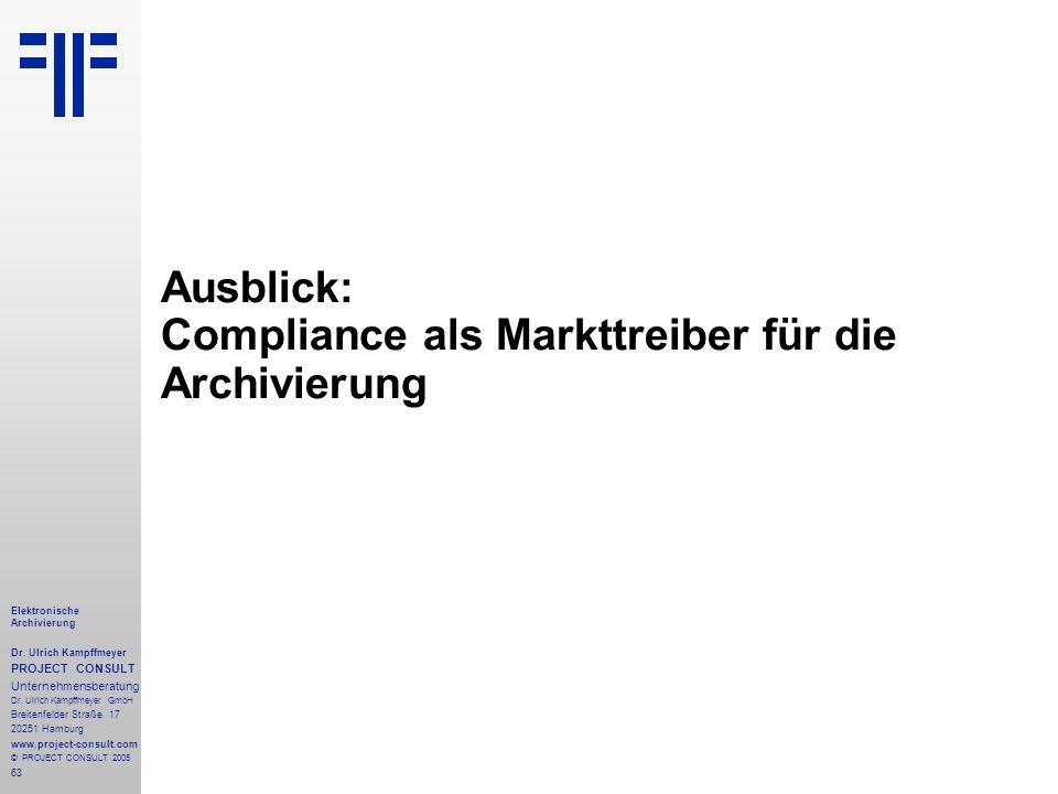 Ausblick: Compliance als Markttreiber für die Archivierung