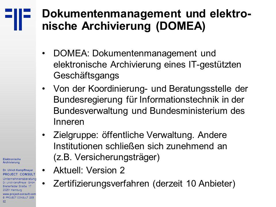 Dokumentenmanagement und elektro-nische Archivierung (DOMEA)