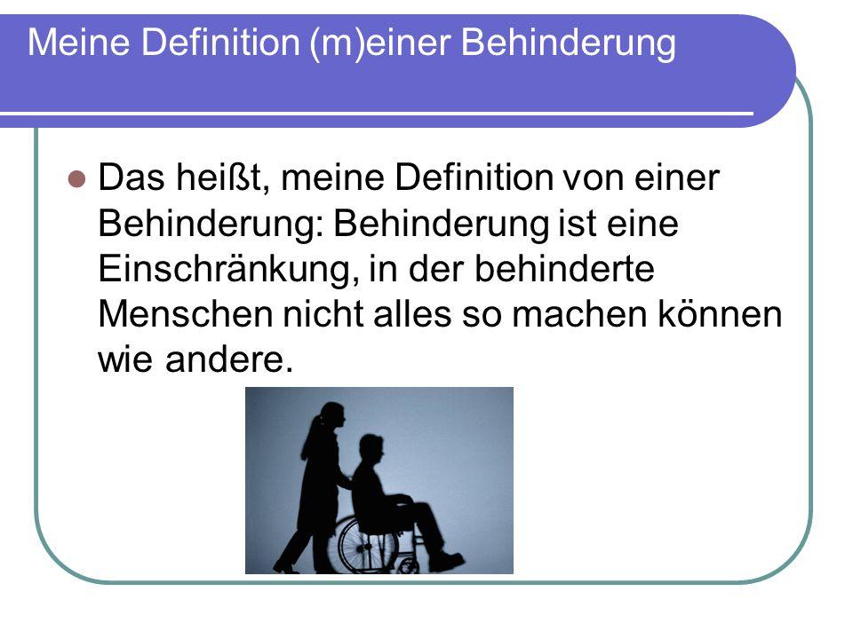 Meine Definition (m)einer Behinderung