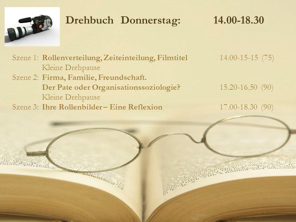 Drehbuch Donnerstag: 14.00-18.30