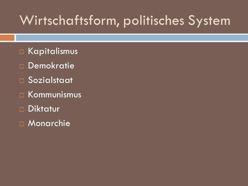Wirtschaftsform, politisches System