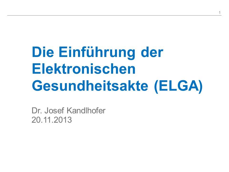 Die Einführung der Elektronischen Gesundheitsakte (ELGA)