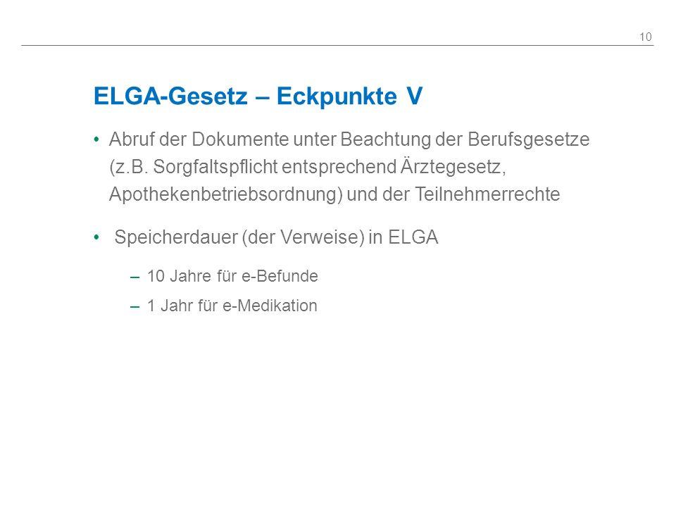 ELGA-Gesetz – Eckpunkte V