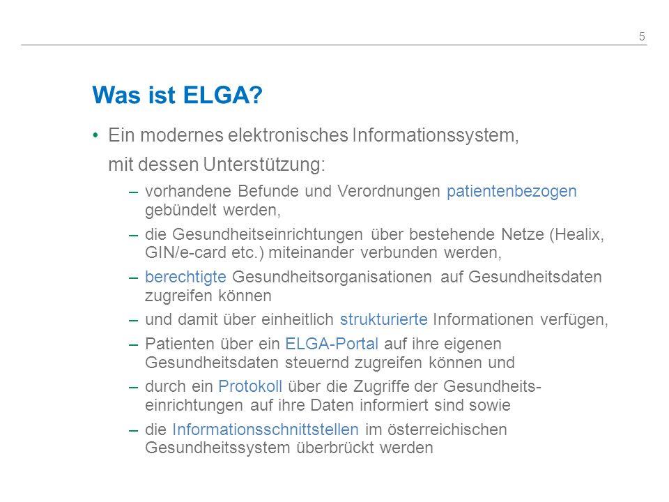 Was ist ELGA Ein modernes elektronisches Informationssystem,